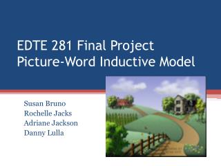 EDTE 281 Final Project Picture-Word Inductive Model