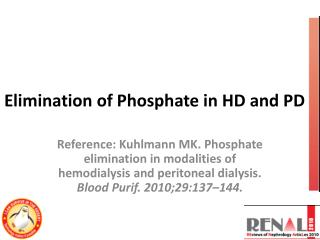 Elimination of Phosphate in HD and PD