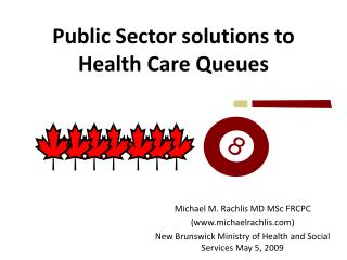 Public Sector solutions to Health Care Queues