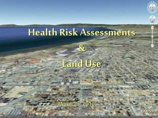 Health Risk Assessments  & Land Use