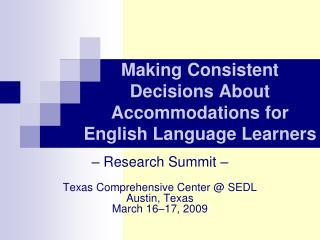 Making Consistent Decisions About Accommodations for English Language Learners