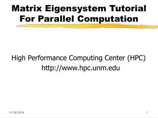 Matrix Eigensystem Tutorial  For Parallel Computation