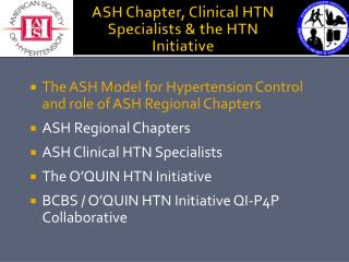 ASH Chapter, Clinical HTN Specialists & the HTN Initiative