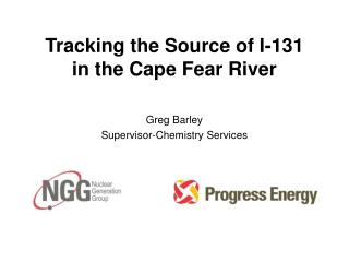 Tracking the Source of I-131 in the Cape Fear River