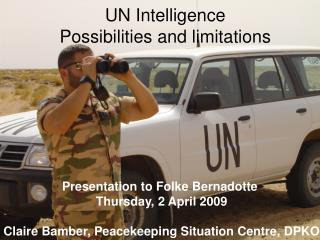 UN Intelligence  Possibilities and limitations