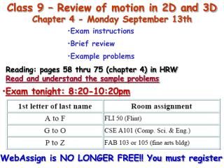Class 9 – Review of motion in 2D and 3D Chapter 4 - Monday September 13th