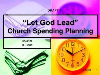 """Let God Lead"" Church Spending Planning"