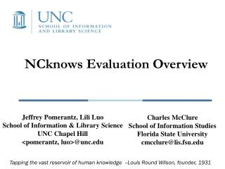 NCknows Evaluation Overview