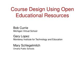 Course Design Using Open Educational Resources