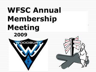WFSC Annual  Membership Meeting