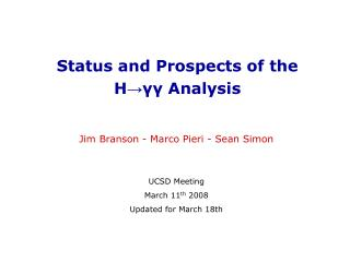 Status and Prospects of the  H → γγ  Analysis