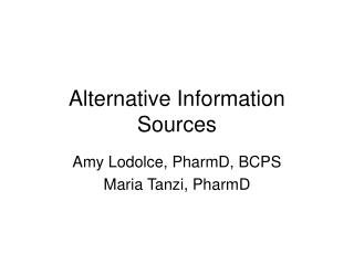 Alternative Information Sources