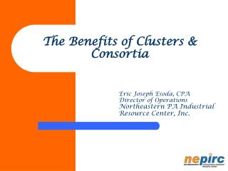 The Benefits of Clusters & Consortia
