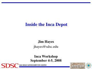 Inside the Inca Depot