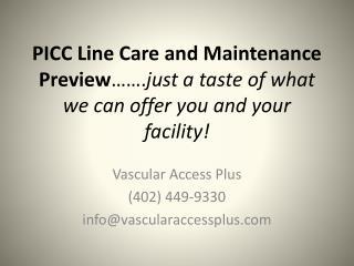 Vascular Access Plus (402) 449-9330 info@vascularaccessplus
