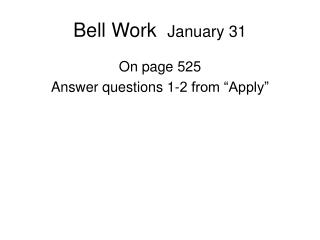 Bell Work   January 31