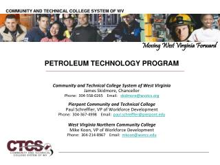 PETROLEUM TECHNOLOGY PROGRAM Community and Technical College System of West Virginia
