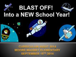 BLAST OFF!  Into a NEW School Year!