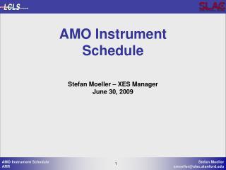 AMO Instrument  Schedule