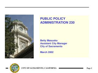 PUBLIC POLICY  ADMINISTRATION 230 Betty Masuoka Assistant City Manager City of Sacramento