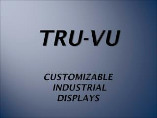 Who is  TRU-Vu ?