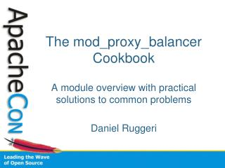 The mod_proxy_balancer Cookbook