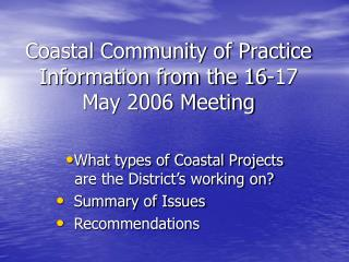 Coastal Community of Practice Information from the 16-17 May 2006 Meeting