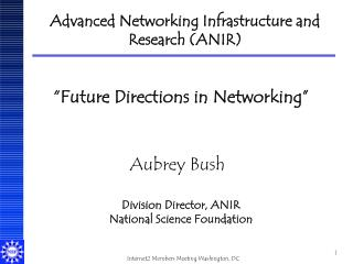 Advanced Networking Infrastructure and Research ANIR
