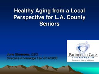 Healthy Aging from a Local Perspective for L.A. County Seniors