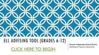 ELL Advising Tool (Grades 6-12)