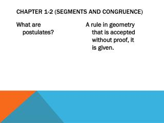 Chapter 1-2 (Segments and Congruence)