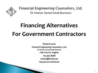 Financial Engineering Counselors, Ltd.                ( A Veteran Owned Small Business)