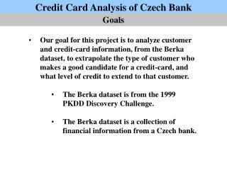 Credit Card Analysis of Czech Bank