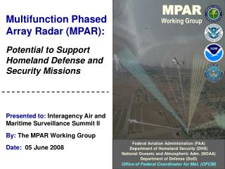 Multifunction Phased Array Radar (MPAR):