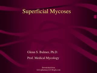 Superficial Mycoses