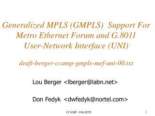 Lou Berger<lberger@labn> Don Fedyk<dwfedyk@nortel>