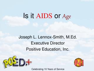 Is it  AIDS  or  Age