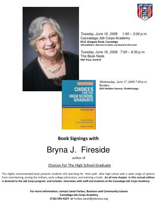 Book Signings with  Bryna  J.  Fireside  author of Choices For The High School Graduate