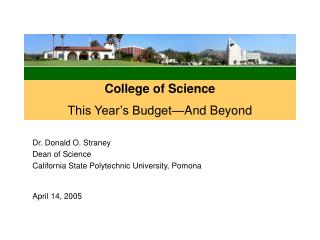 College of Science This Year's Budget—And Beyond