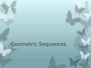 Geometric Sequences