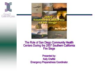 The Role of San Diego Community Health Centers During the 2007 Southern California Fire Siege
