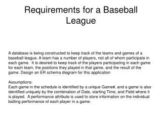 Requirements for a Baseball League
