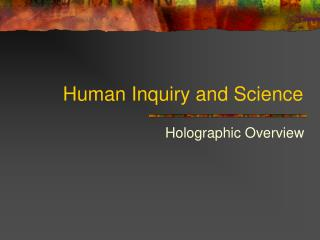 Human Inquiry and Science