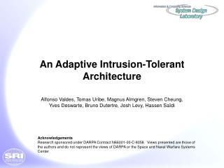 An Adaptive Intrusion-Tolerant Architecture
