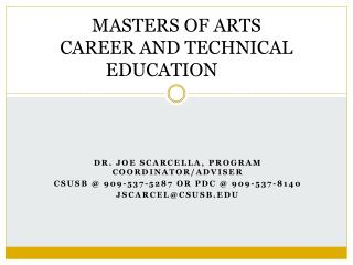 MASTERS OF ARTS CAREER AND TECHNICAL EDUCATION