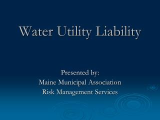 Water Utility Liability