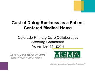 Cost of Doing Business as a  Patient Centered Medical Home
