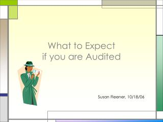 What to Expect  if you are Audited