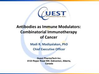 Antibodies as Immune Modulators: Combinatorial Immunotherapy  of Cancer