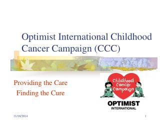 Optimist International Childhood Cancer Campaign (CCC)